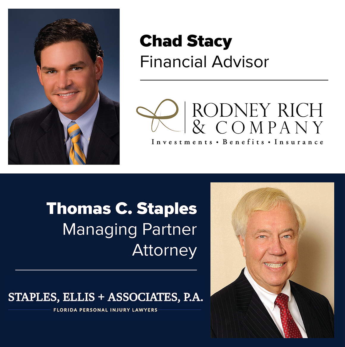 Guest Speakers: Chad Stacy From Rodney Rich & Co and Thomas M. Staples from Staples, Ellis & Assoc.