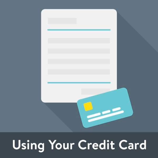 Using Your Credit Card