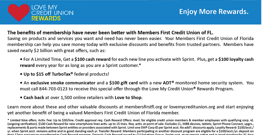 Enjoy the benefits of Credit Union membership with Love My Credit Union Rewards.  For more details, visit lovemycreditunion.org.