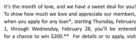apply for a loan in feb & be entered to win $200 contact us for details