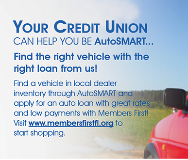 Find a vehicle in local dealear inventory through AutoSMART.  Visit membersfirstfl.org for details.