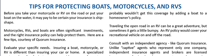 Protect Your Boat, Motorcylce, or RV with Quorum Insurance.  Call 800-714-1447 or visit