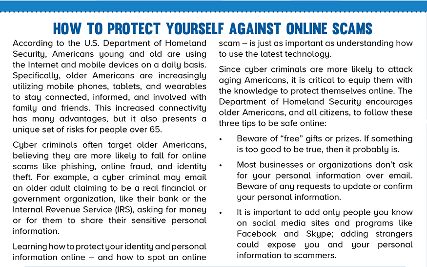 """Protect Yourself Against Online Scams by guarding your personal information and being cautious of """"free"""" gifts or prizes.  Go to action.aarp.org and join the AARP Fraud Action Network."""
