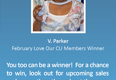 Congralations to Our $200 Winner In the February Love Our CU Members Drawing!