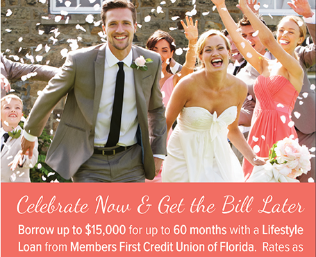 Borrow up to $15,000 with a Lifestyle Loan.  For details go to membersfirstfl.org or call 850-434-2211.