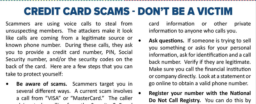 Don't be a victim of credit card scams.  To read full article go to membersfirstfl.org/blog.