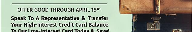 CC Balance Transfer Promo.  For details call 850-434-2211.