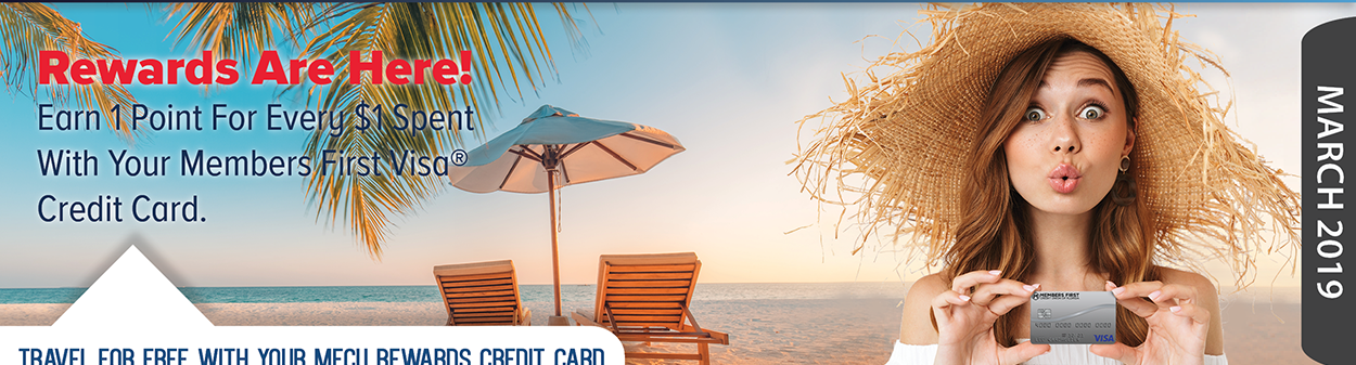 Rewards Are Here! Earn 1 Point For Every $1 Spent With Your MFCU Visa Credit Card.
