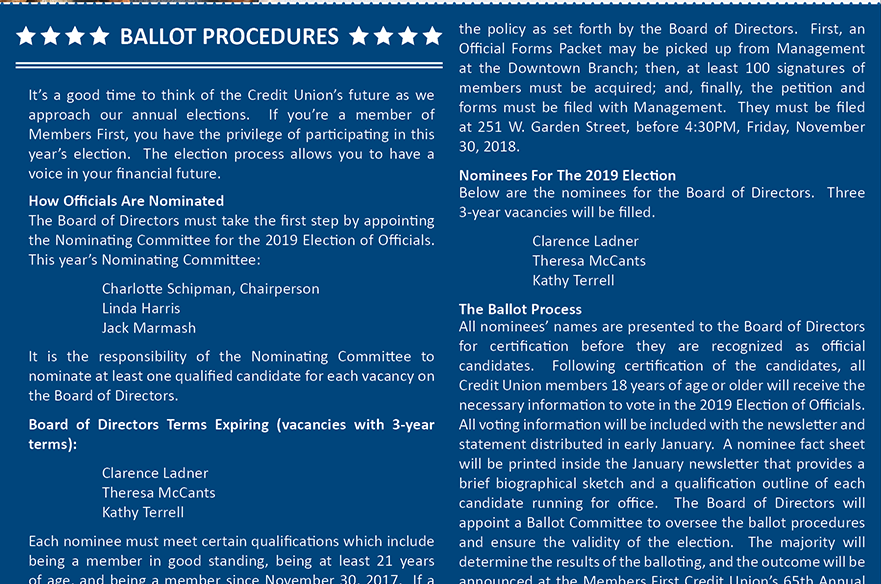 Ballot Procedures.  For more information call 850-434-2211 or visit one of our branch locations.