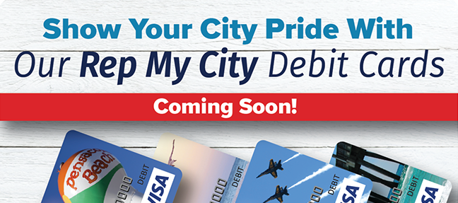 Coming Soon: Show Your City Pride With Our Rep My City Debit Cards.