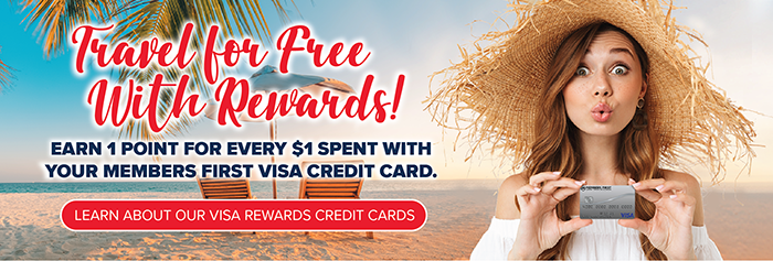 Learn About Our Visa Rewards Credit Cards